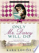 Only Mr. Darcy Will Do image
