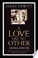 A Love Like No Other   Diana and Me