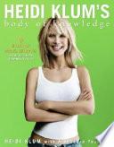 Heidi Klum's Body of Knowledge
