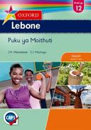 Books - Oxford Lebone Grade 12 Learners Book (Sepedi) Oxford Lebone Kreiti Ya 12 Puku Ya Moithuti   ISBN 9780199057320