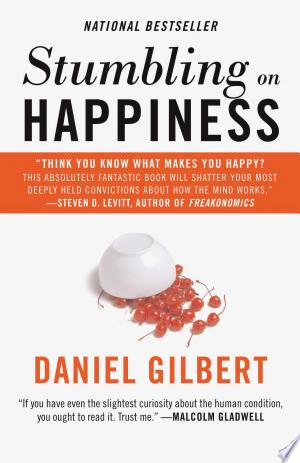 Download Stumbling on Happiness Free Books - Dlebooks.net
