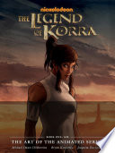The Legend of Korra  the Art of the Animated Series Book One   Air Book