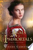 In the Arms of Immortals Pdf/ePub eBook