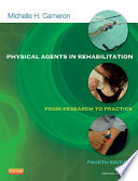 """Physical Agents in Rehabilitation E Book: From Research to Practice"" by Michelle H. Cameron, Amy Sutkus"