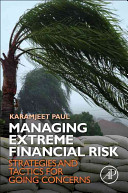Managing Extreme Financial Risk