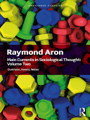 Main Currents in Sociological Thought: Volume 2 [Pdf/ePub] eBook