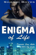 Enigma of Life