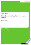 Blockchain technology  Future for supply chains  Book