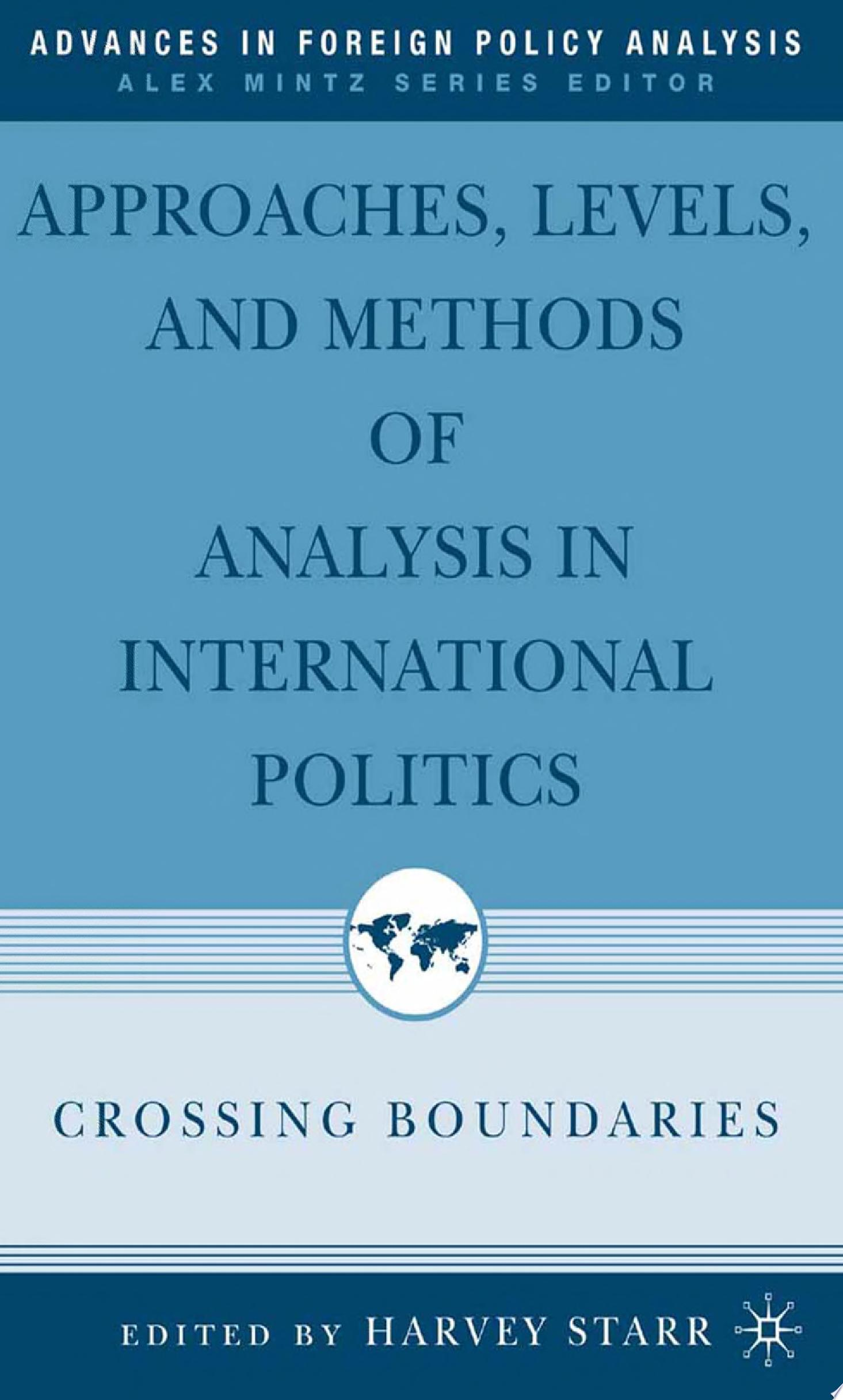 Approaches  Levels  and Methods of Analysis in International Politics