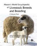 Mason's World Encyclopedia of Livestock Breeds and Breeding, 2 Volume Pack