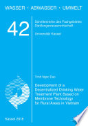 Development of a Decentralized Drinking Water Treatment Plant Based on Membrane Technology for Rural Areas in Vietnam