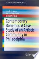 Contemporary Bohemia  A Case Study of an Artistic Community in Philadelphia Book