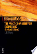 The Practice of Reservoir Engineering  Revised Edition  Book
