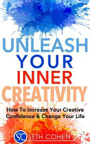 Unleash Your Inner Creativity