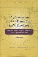Ship's Surgeons of the Dutch East India Company