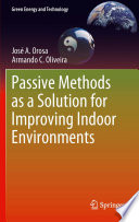 Passive Methods as a Solution for Improving Indoor Environments Book