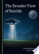 The Broader View of Suicide