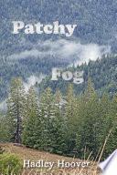 Patchy Fog