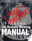 CIA REMOTE VIEWING MANUAL