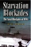 The Starvation Blockades