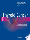 """Thyroid Cancer: A Comprehensive Guide to Clinical Management"" by Leonard Wartofsky, Douglas Van Nostrand"