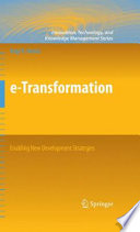 E Transformation Enabling New Development Strategies