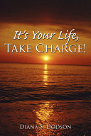 It's Your Life, Take Charge!