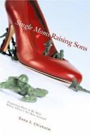 Single Moms Raising Sons