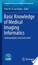 Basic Knowledge of Medical Imaging Informatics