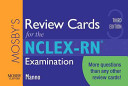 Mosby s Review Cards for the NCLEX RN Examination