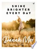 Shine Brighter Every Day Book