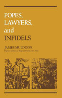 Popes  Lawyers  and Infidels