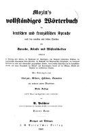 Dictionnaire complet des langues française et allemande :bcomposé d'après les meilleurs ouvrages anciens et modernes sur les sciences, les lettres et les arts ...