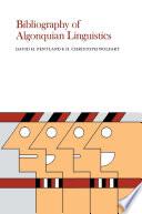 Bibliography Of Algonquian Linguistics