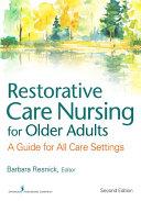 Restorative Care Nursing for Older Adults Pdf/ePub eBook