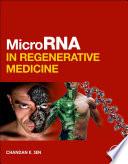 MicroRNA in Regenerative Medicine Book