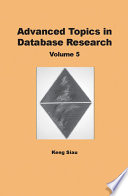 Advanced Topics in Database Research  Volume 5