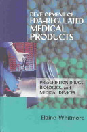 Development Of Fda Regulated Medical Products Book PDF