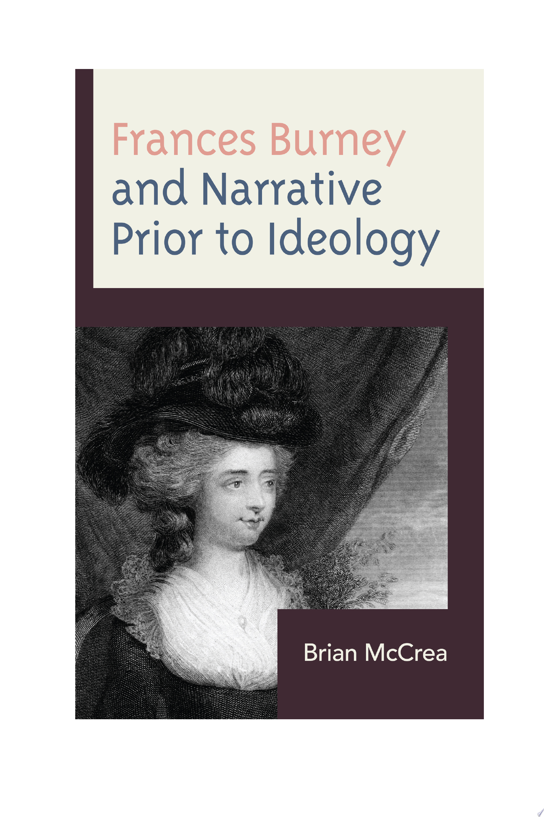 Frances Burney and Narrative Prior to Ideology