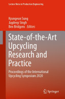 State of the Art Upcycling Research and Practice