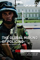 The Global Making of Policing