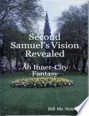 Second Samuel S Vision Revealed