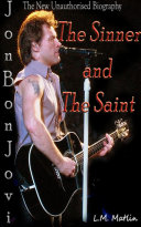 Jon Bon Jovi: The Sinner and the Saint.