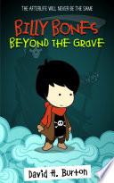 Billy Bones: Beyond the Grave