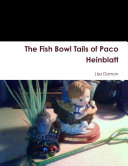 Pdf The Fish Bowl Tails of Paco Heinblatt