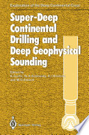 Super Deep Continental Drilling and Deep Geophysical Sounding