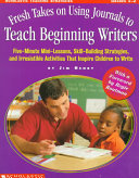 Fresh Takes on Using Journals to Teach Beginning Writers
