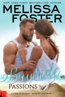 Bayside Passions (Love in Bloom: Bayside Summers)
