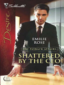 Shattered by the CEO Pdf/ePub eBook