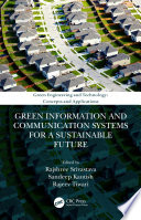 Green Information and Communication Systems for a Sustainable Future Book